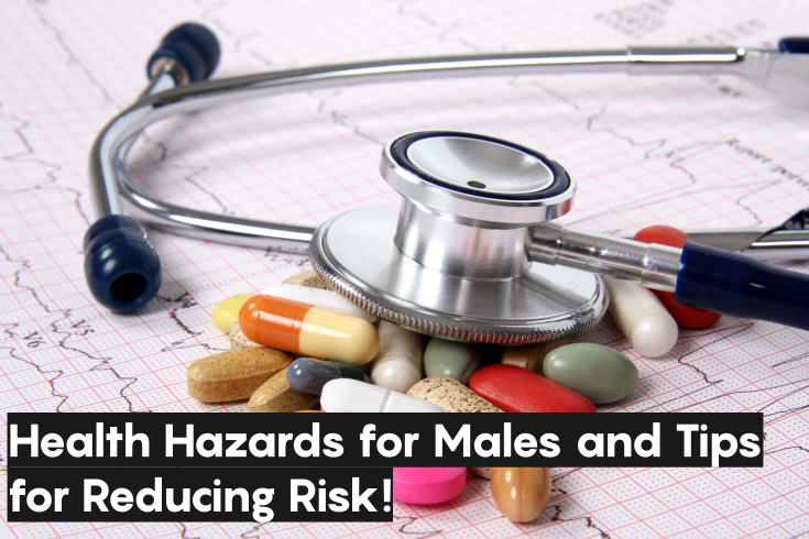 health hazards for males